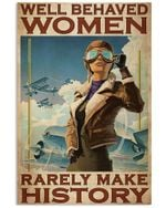Pilot Well Behaved Women Vertical Poster - Print Perfect, Ideas On Xmas, Birthday, Home Decor, No Frame Full Size