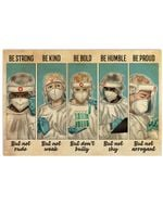 Nurse Be Strong Be Kind Be Bold Be Humble Be Proud Poster Vintage Retro Art Picture Home Wall Decor Horizontal No Frame Full Size