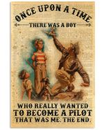 Pilot There Was A Boy Who Really Wanted To Become A Pilot Poster Vintage Retro Art Picture Home Wall Decor Horizontal No Frame Full Size