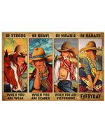 Cowboy Girl Be Strong When You Are Weak Horizontal Poster - Vintage Retro Art Picture Home Wall Decor No Frame Full Size