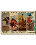 Cowboy Be Strong When You Are Weak Horizontal Poster - Vintage Retro Art Picture Home Wall Decor No Frame Full Size