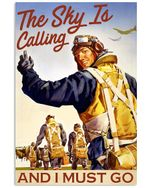 Pilot The Sky Is Calling Vertical Poster - Print Perfect, Ideas On Xmas, Birthday, Home Decor, No Frame Full Size