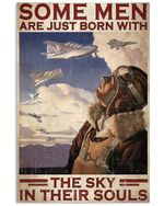 Pilot Some Men Are Just Born With The Sky Vertical Poster - Print Perfect, Ideas On Xmas, Birthday, Home Decor, No Frame Full Size