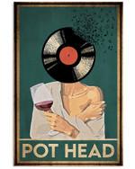 HolyShirts Pot Head Music Girl Vertical Poster - Print Perfect, Ideas On Xmas, Birthday, Home Decor, No Frame Full Size
