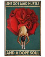 Ballet Rose Girl She Got Mad Hustle And A Dope Soul Vertical Poster - Print Perfect, Ideas On Xmas, Birthday, Home Decor, No Frame Full Size