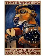 Golden Dog Thats What I Do I Play Guitar Vertical Poster - Print Perfect, Ideas On Xmas, Birthday, Home Decor, No Frame Full Size