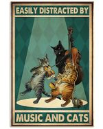 Cat Band Easily Distracted By Music And Cats Vertical Poster - Print Perfect, Ideas On Xmas, Birthday, Home Decor, No Frame Full Size