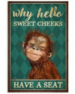Monkey Why Hello Sweet Cheeks Have A Seat Poster Vintage Retro Art Picture Home Wall Decor Horizontal No Frame Full Size