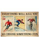 Skiing Every Something Fun Horizontal Poster - Vintage Retro Art Picture Home Wall Decor No Frame Full Size