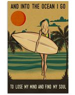 Surfing Girl And Into The Ocean I Go To Lose My Mind Vertical Poster - Print Perfect, Ideas On Xmas, Birthday, Home Decor, No Frame Full Size