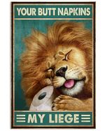 Crying Lion Your Butt Napkins My Liege Poster Vintage Retro Art Picture Home Wall Decor Horizontal No Frame Full Size