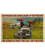 EastBound And Down Loaded Up And Truckin' Poster Vintage Retro Art Picture Home Wall Decor Horizontal No Frame Full Size