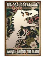 Dinosaurs Eat Man Woman Inherits The Earth Vertical Poster - Print Perfect, Ideas On Xmas, Birthday, Home Decor, No Frame Full Size