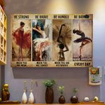 Ballet Dancer Be Brave When You Are Scared Horizontal Poster - Vintage Retro Art Picture Home Wall Decor No Frame Full Size