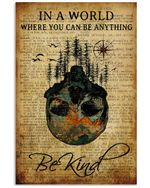 In A World Where You Can Be Anything Be Kind Travelling Poster Vintage Retro Art Picture Home Wall Decor Horizontal No Frame Full Size