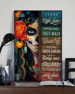 Floral Girl Those We Love Don't Go Away Vertical Poster - Print Perfect, Ideas On Xmas, Birthday, Home Decor, No Frame Full Size
