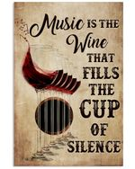 Music Is The Wine That Fills The Cup Poster Print Perfect, Ideas On Xmas, Birthday, Home Decor,No Frame Full Size