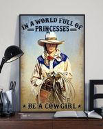Be A Cowgirl Print Perfect, Ideas On Xmas, Birthday, Home Decor, No Frame Full Size