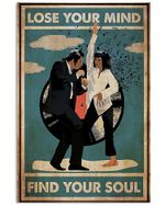 Phonograph Record Dancing Couple Lose Your Mind Find Your Soul Vertical Poster - Print Perfect, Ideas On Xmas, Birthday, Home Decor, No Frame Full Size