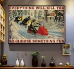 Snowcross Everything Will Kill You Horizontal Poster - Vintage Retro Art Picture Home Wall Decor No Frame Full Size