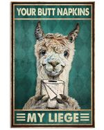 Goat Your Butt Napkins My Liege Vertical Poster - Print Perfect, Ideas On Xmas, Birthday, Home Decor, No Frame Full Size