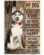 Husky She Is My Best Friend Dog Poster Print Perfect, Ideas On Xmas, Birthday, Home Decor,No Frame Full Size