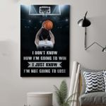Basketball I'm Going To Win Poster Picture Home Wall Decor No Frame Full Size