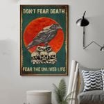 Bird And Skull Don't Fear Death Fear The Unlived Life Vertical Poster - Print Perfect, Ideas On Xmas, Birthday, Home Decor, No Frame Full Size
