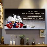 Personalized Hockey  It's Not About Being Better Than Someone Else Horizontal Poster - Vintage Retro Art Picture Home Wall Decor No Frame Full Size
