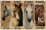 Be Strong When You are Weak Poster, Funny Horse Lover Gifts Horizontal Poster No Frame Full Size