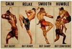 Muay Thai Be Strong Be Brave Be Humble Be Badass Wall Art Decor No Frame Poster | Gifts For Birthday, Anniversary, New Year, For Men, For Son