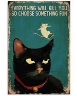 Black Cat And White Mouse Skateboard Choose Something Fun Spread Inspiration Poster - Gift For Home Decor Wall Art Print Vertical Poster No Frame Full Size
