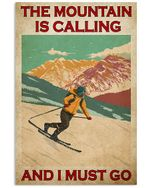 Must Go Skiing The Mountain Is Calling And I Must Go Spread Inspiration Poster - Gift For Home Decor Wall Art Print Vertical Poster No Frame Full Size