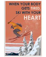Skiing With Your Heart Spread Inspiration Poster - Gift For Home Decor Wall Art Print Vertical Poster No Frame Full Size