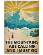 Mountains Calling Skiing Spread Inspiration Poster - Gift For Home Decor Wall Art Print Vertical Poster No Frame Full Size