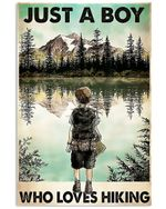 Just A Boy Who Loves Hiking Spread Inspiration Poster - Gift For Home Decor Wall Art Print Vertical Poster No Frame Full Size