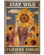 Hippie Girl And Sunflowers Stay Wild Flower Child Spread Inspiration Poster - Gift For Home Decor Wall Art Print Vertical Poster No Frame Full Size