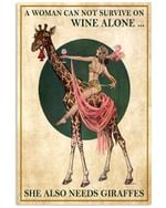 Giraffe A Woman Can Not Survive On Wine Alone She Also Needs Giraffes Spread Inspiration Poster - Gift For Home Decor Wall Art Print Vertical Poster No Frame Full Size