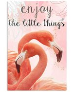 Flamingo Enjoy The Little Things Spread Inspiration Poster - Gift For Home Decor Wall Art Print Vertical Poster No Frame Full Size