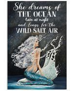 Mermaid Art She Dreams Of The Ocean Late And Night And Long For The Wild Salt Air Spread Inspiration Poster - Gift For Home Decor Wall Art Print Vertical Poster No Frame Full Size