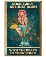 Mermaid Some Girls Are Just Born With The Beach In Soul Spread Inspiration Poster - Gift For Home Decor Wall Art Print Vertical Poster No Frame Full Size