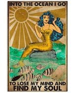 Mermaid Into The Ocean I Go To Lose My Mind And Find My Soul  Spread Inspiration Poster - Gift For Home Decor Wall Art Print Vertical Poster No Frame Full Size
