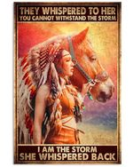 Native American Girl And Horse I Am The Storm She Whispered Back Spread Inspiration Poster - Gift For Home Decor Wall Art Print Vertical Poster No Frame Full Size