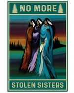 Native American Women No More Stolen Sisters Spread Inspiration Poster - Gift For Home Decor Wall Art Print Vertical Poster No Frame Full Size