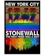 LGBT The First Pride New York City 1969 Stonewall Spread Inspiration Poster - Gift For Home Decor Wall Art Print Vertical Poster No Frame Full Size