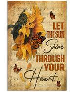 Sunflower And Butterfly Let The Sun Shine Through Your Heart Spread Inspiration Poster - Gift For Home Decor Wall Art Print Vertical Poster No Frame Full Size
