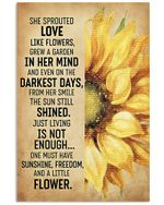 Sunflower She Sprouted Love Like Flowers, Grew A Garden In Her Mind Spread Inspiration Poster - Gift For Home Decor Wall Art Print Vertical Poster No Frame Full Size
