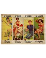 Girls Gardening Be Brave When You Scared Horizontal Poster Gift For Men, Women, On Birthday, Xmas, Home Decor Wall Art Print No Frame Full Size