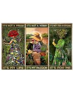 Girls Gardening It's Not A Phase It's My Life It's Not A Hobby It's My Passion Horizontal Poster Gift For Men, Women, On Birthday, Xmas, Home Decor Wall Art Print No Frame Full Size