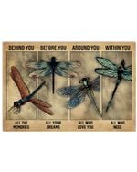 Dragonfly Behind You All The Memories Horizontal Poster Gift For Men, Women, On Birthday, Xmas, Home Decor Wall Art Print No Frame Full Size